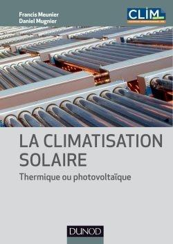 La climatisation solaire - dunod - 9782100582068 -
