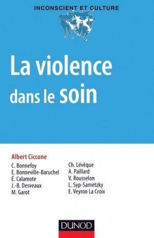 La violence dans le soin - dunod - 9782100706044 -