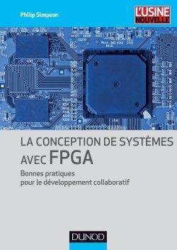 La conception de systèmes avec FPGA - dunod - 9782100707928 -