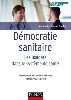 La démocratie sanitaire - dunod - 9782100710188 -