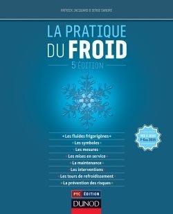 La pratique du froid - dunod - 9782100715848 -