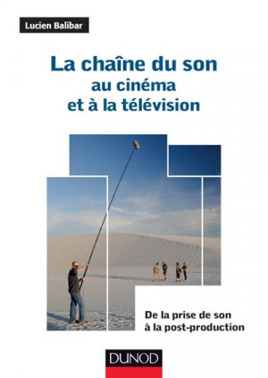 La chaîne du son au cinéma et à la télévision - dunod - 9782100716654 -