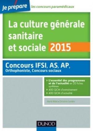 La culture générale sanitaire et sociale 2015 - dunod - 9782100720958 -