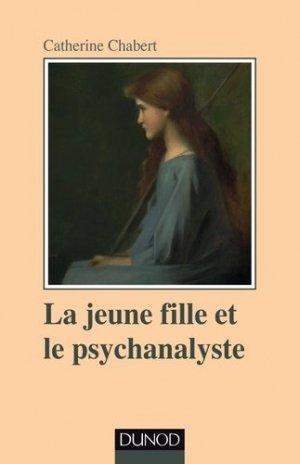 La jeune fille et le psychanalyste - dunod - 9782100727506