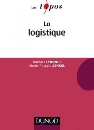 La logistique - dunod - 9782100728770 -