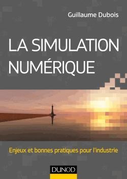 La simulation numérique - dunod - 9782100747504 -