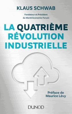 La quatrième révolution industrielle - dunod - 9782100759675 -