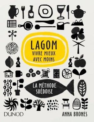 Lagom - Vivre mieux avec moins, la méthode suédoise - dunod - 9782100770199 -