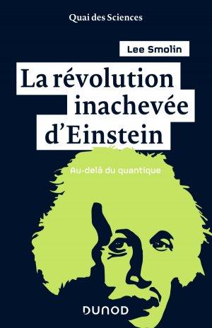 La révolution inachevée d'Einstein - dunod - 9782100795536 -
