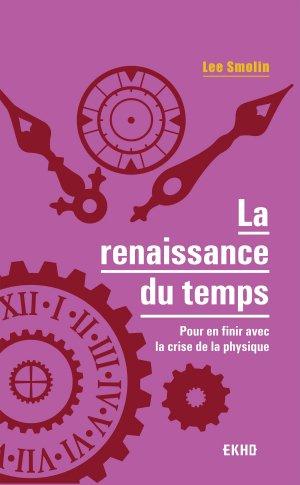 La renaissance du temps - dunod - 9782100797387 -