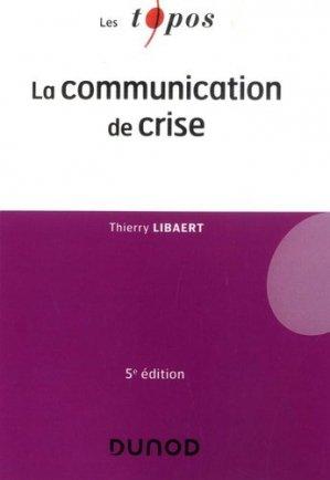 La communication de crise - Dunod - 9782100805525 -