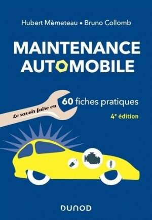 Maintenance automobile en 60 fiches pratiques - dunod - 9782100807871 -