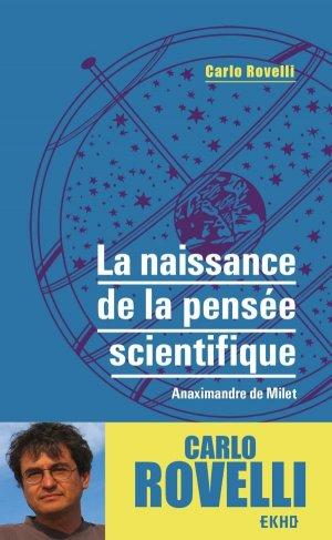 La naissance de la pensée scientifique - Anaximandre de Milet - dunod - 9782100809387 -