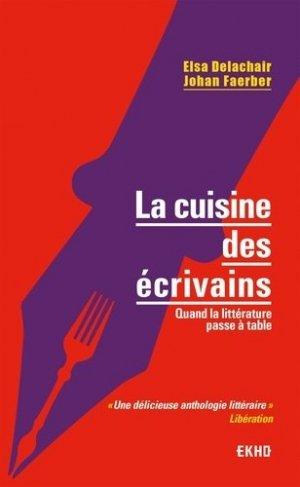 La cuisine des écrivains - Dunod - 9782100809950 -
