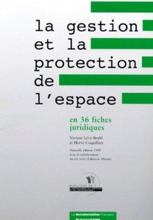 La gestion et la protection de l'espace en 36 fiches juridiques - la documentation francaise - 9782110039767 -