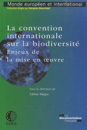 La convention internationale sur la biodiversité - la documentation francaise - 9782110083470 -