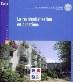 La résidentialisation en questions - certu - 9782110962591 -