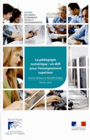 La pédagogie numérique : un défi pour l'enseignement supérieur - Les éditions des Journaux Officiels - 9782111386587 -