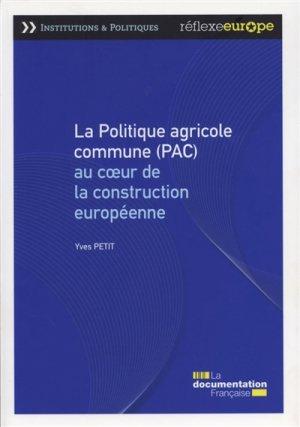 La politique agricole commune (pac) / une politique en mutation - la documentation française - 9782111451704 -