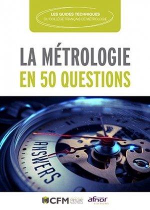 La métrologie en 50 questions - AFNOR - 9782124657230 -