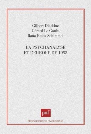La psychanalyse et l'Europe de 1993 - puf - presses universitaires de france - 9782130451280 -