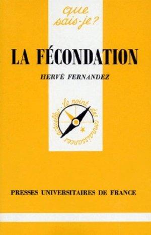 La fécondation - puf - 9782130470984 - livre médecine 2020, livres médicaux 2021, livres médicaux 2020, livre de médecine 2021