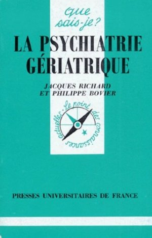 La psychiatrie gériatrique - puf - presses universitaires de france - 9782130483663 -
