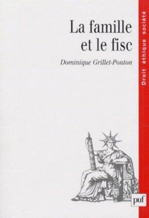 La famille et le fisc - puf - presses universitaires de france - 9782130493679 -