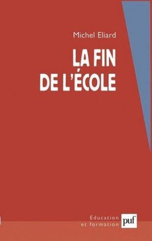 La fin de l'école - puf - presses universitaires de france - 9782130526568 -