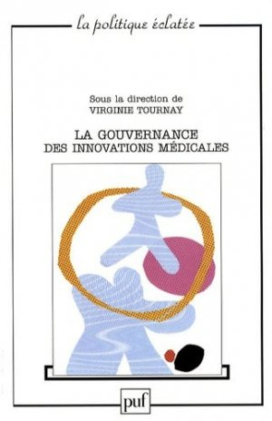 La gouvernance des innovations médicales - puf - presses universitaires de france - 9782130562627 -