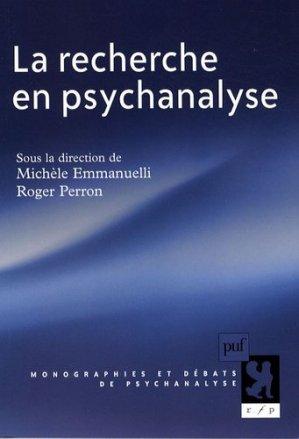 La recherche en psychanalyse - puf - presses universitaires de france - 9782130564850 -