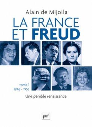 La France et Freud - Tome 1 - puf - presses universitaires de france - 9782130582953 -