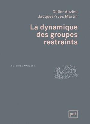 La dynamique des groupes restreints - puf - presses universitaires de france - 9782130627555 -