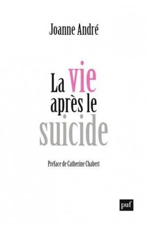 La vie après le suicide - puf - 9782130731016 -