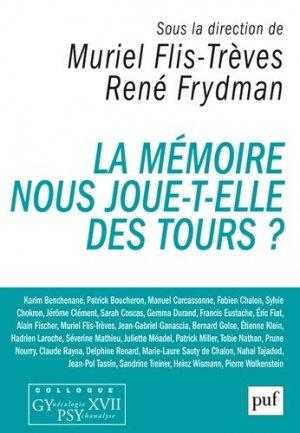 La mémoire nous joue-t-elle des tours? - puf - presses universitaires de france - 9782130734680 -
