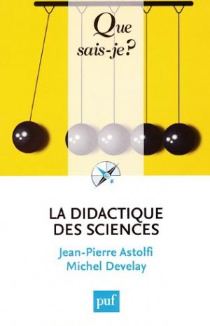 La didactique des sciences - puf - 9782130749745 -