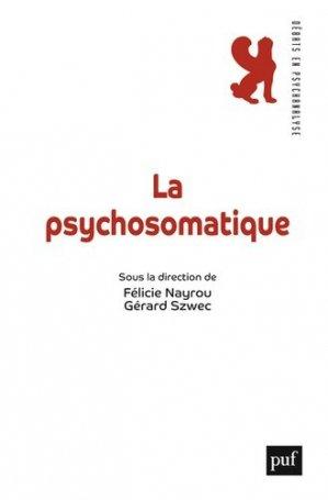 La psychosomatique - puf - presses universitaires de france - 9782130785989 -