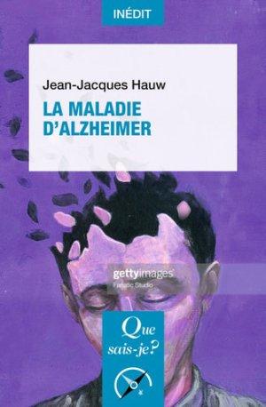 La maladie d'Alzheimer - PUF - 9782130804178 -
