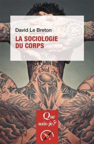 La sociologie du corps - puf - 9782130809654