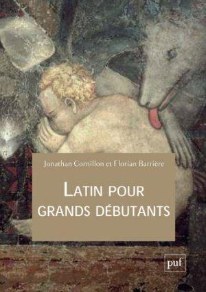 Latin pour grands débutants - puf - 9782130811008