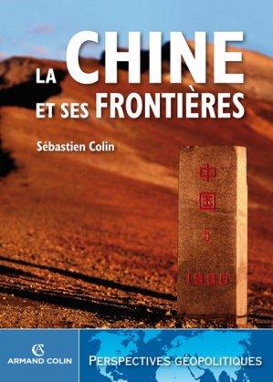 La Chine et ses frontières - armand colin - 9782200255039