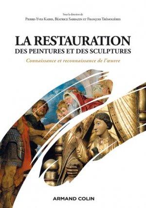 La restauration des peintures et des sculptures - armand colin - 9782200276027 -
