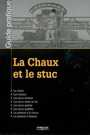 La Chaux et le stuc - eyrolles - 9782212126631 -