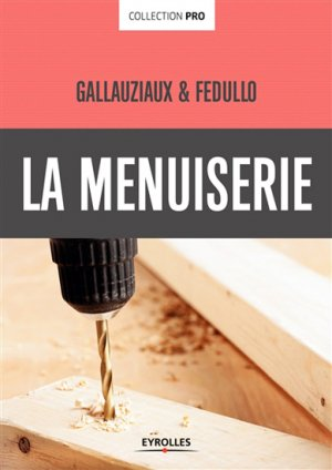 La menuiserie - eyrolles - 9782212143287 -