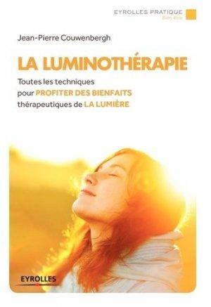 La Luminothérapie - eyrolles - 9782212558548 -
