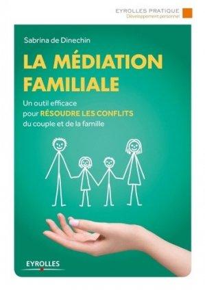 La médiation familiale - Eyrolles - 9782212562804 -
