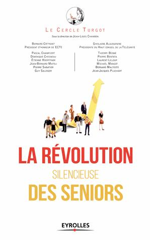 La revolution silencieuse des seniors - eyrolles - 9782212568080 -