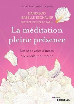 La méditation pleine présence - eyrolles - 9782212572162 -