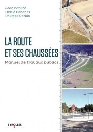 La route et ses chaussées - eyrolles - 9782212675467 -