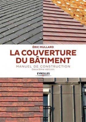 La couverture du bâtiment - eyrolles - 9782212677027 -